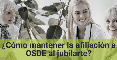 Cómo mantener la afiliación a OSDE